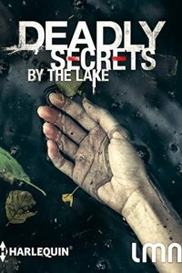 Deadly Secrets by the Lake