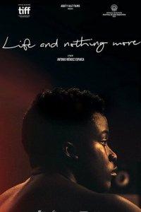 Жизнь и ничего больше